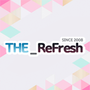 THE ReFresh